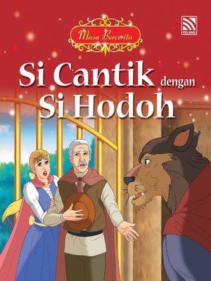 cover image of Si Cantik dengan Si Hodoh