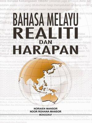 cover image of Bahasa Melayu Realiti dan Harapan