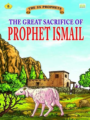 cover image of The Great Sacrifice of Prophet Ismail