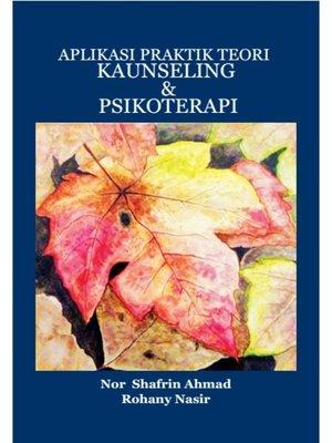 cover image of Aplikasi Praktik Teori Kaunseling & Psikoterapi
