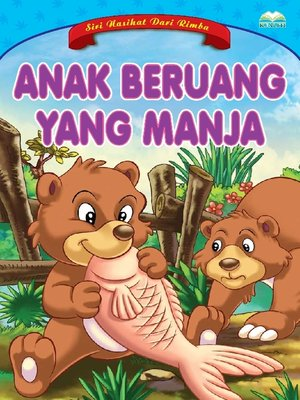 cover image of Anak Beruang Yang Manja