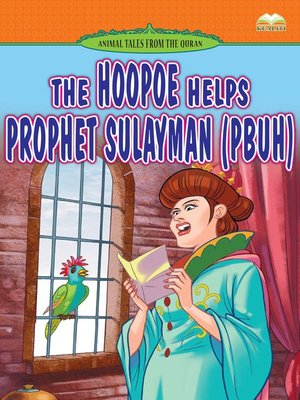 cover image of The Hoopoe Helps Prophet Sulayman (pbuh)