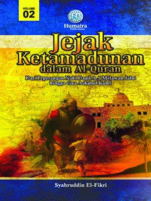 cover image of Jejak Ketamadunan Dalam Al-Quran, Volume 2