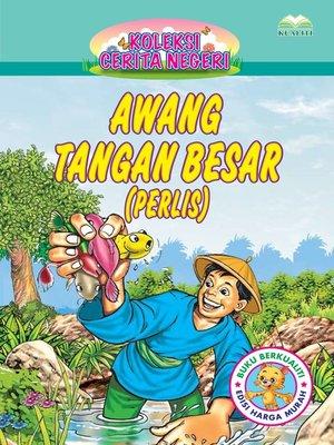 cover image of Awang Tangan Besar (Perlis)