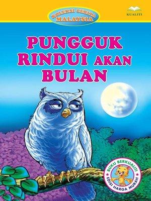 cover image of Pungguk Rindui Akan Bulan