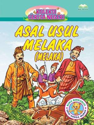 cover image of Asal Usul Melaka (Melaka)