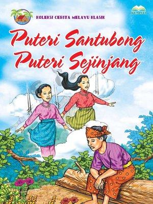 cover image of Puteri Santubong Puteri Sejinjang