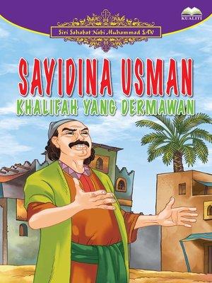 cover image of Sayidina Usman Khalifah Yang Dermawan