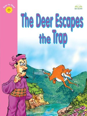 cover image of The Deer Escapes the Trap