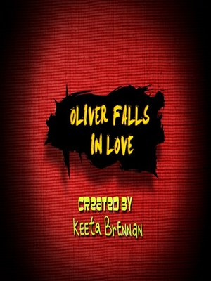 cover image of Oliver Falls in Love
