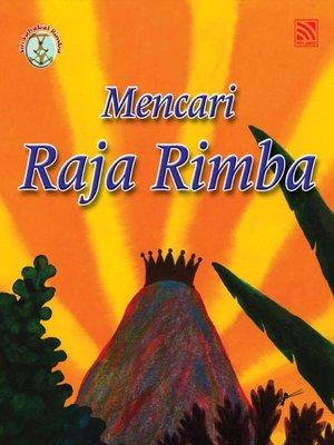 cover image of Mencari Raja Rimba