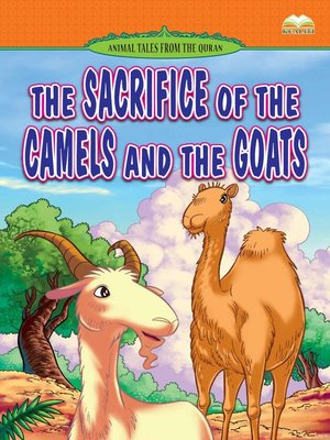 cover image of The Sacrifice of The Camels and The Goats