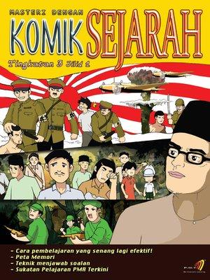 cover image of Masteri Dengan Komik Sejarah Tingkatan 3 Jilid 1