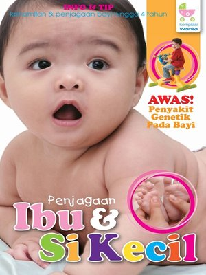 cover image of Penjagaan Ibu Dan Si Kecil