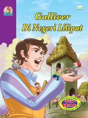 cover image of Gulliver Di Negeri Liliput
