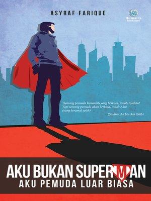 cover image of Aku Bukan Superman