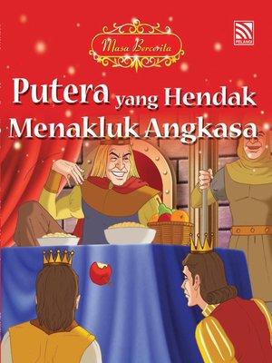 cover image of Putera yang Hendak Menakluk Angkasa