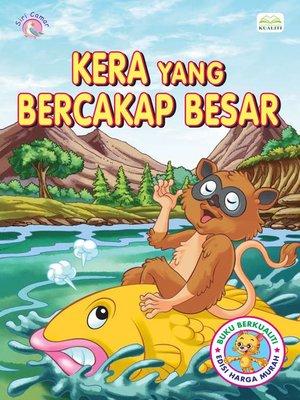 cover image of Kera Yang Bercakap Besar