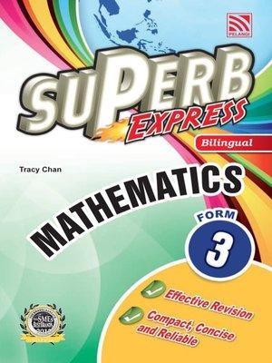 cover image of Superb Express Bilingual Mathematics Form 3