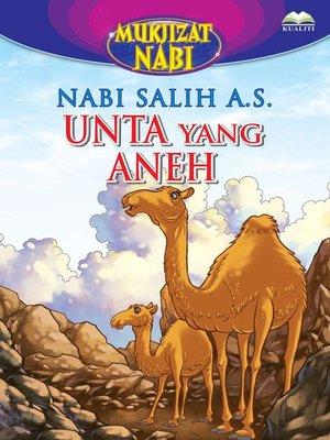 cover image of Nabi Salih a.s. Unta Yang Aneh