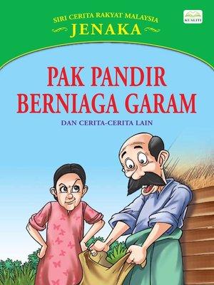 cover image of Pak Pandir Berniaga Garam Dan Cerita-Cerita Lain