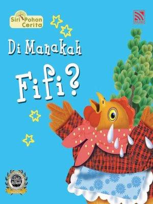 cover image of Di Manakah Fifi?