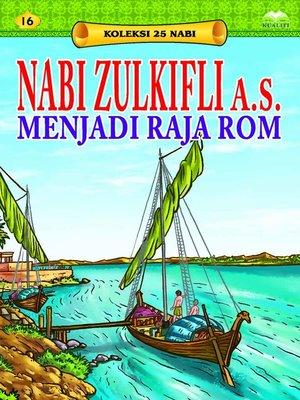 cover image of NabiZulkiflia.s.MenjadiRajaRom