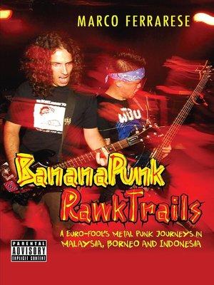 cover image of Banana Punk Rawk Trails