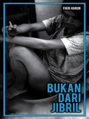 cover image of Bukan Dari Jibril