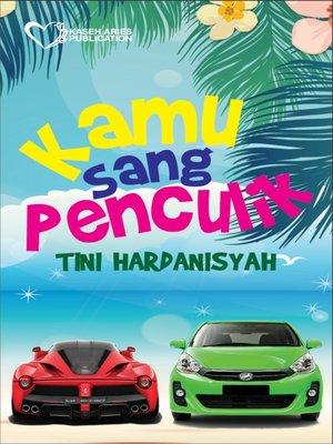 cover image of Kamu Sang Penculik