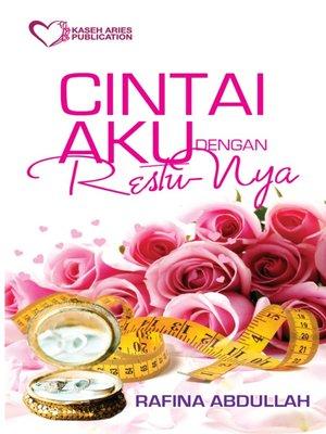 cover image of Cintai Aku Dengan Restunya