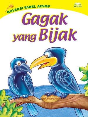 cover image of Gagak Yang Bijak