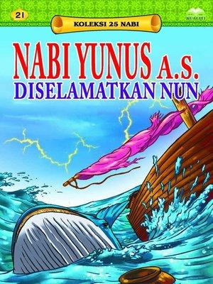 cover image of NabiYunusa.s.DiselamatkanNun