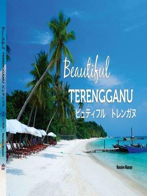 cover image of Beautiful Terengganu Jepun