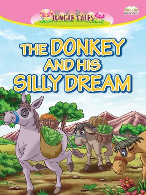 cover image of The Donkey And His Silly Dream