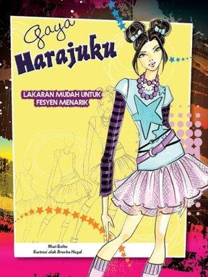 cover image of Lakaran Mudah Untuk Fesyen Menarik: Gaya Harajuku