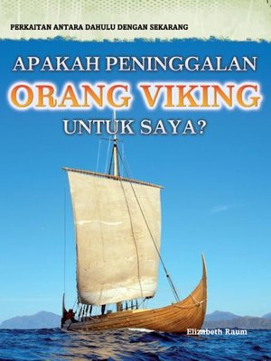 cover image of Perakitan Antara Dahulu Dengan Sekarang: Apakah Peninggalan Orang Viking Untuk Saya?