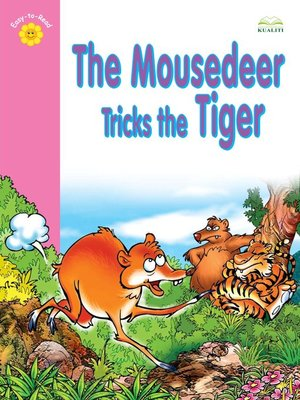 cover image of The Mousedeer Tricks The Tiger