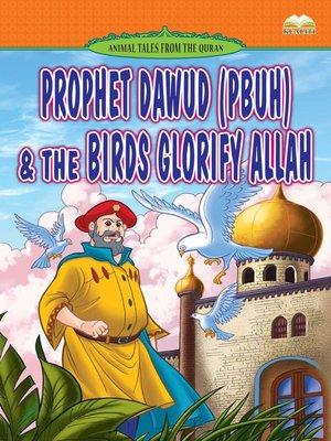 cover image of Prophet Dawud (pbuh) & The Birds Glorify Allah