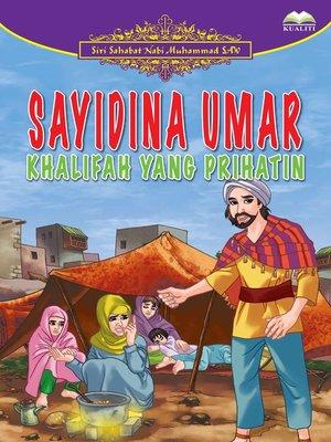 cover image of Sayidina Umar Khalifah Yang Prihatin