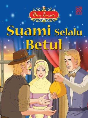 cover image of Suami Selalu Betul