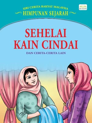 cover image of Sehelai Kain Cindai Dan Cerita-Cerita Lain