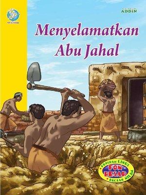 cover image of Menyelamatkan Abu Jahal