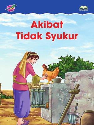 cover image of Akibat Tidak Syukur
