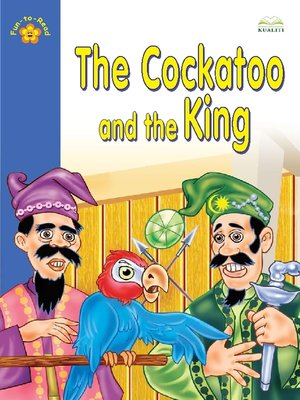 cover image of The Cockatoo And The king