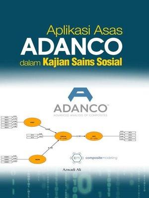 cover image of Aplikasi Asas ADANCO Kajian Sains Sosial