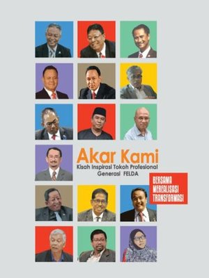 cover image of Akar Kami: Kisah Inspirasi Tokoh Profesional Generasi Felda