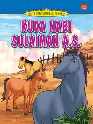 cover image of Kuda Nabi Sulaiman a.s.