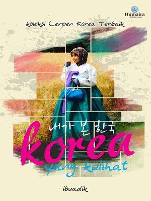 cover image of Korea Yang Kulihat