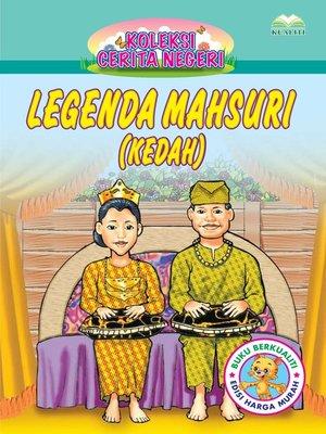 cover image of Lagenda Mahsuri ((Kedah)